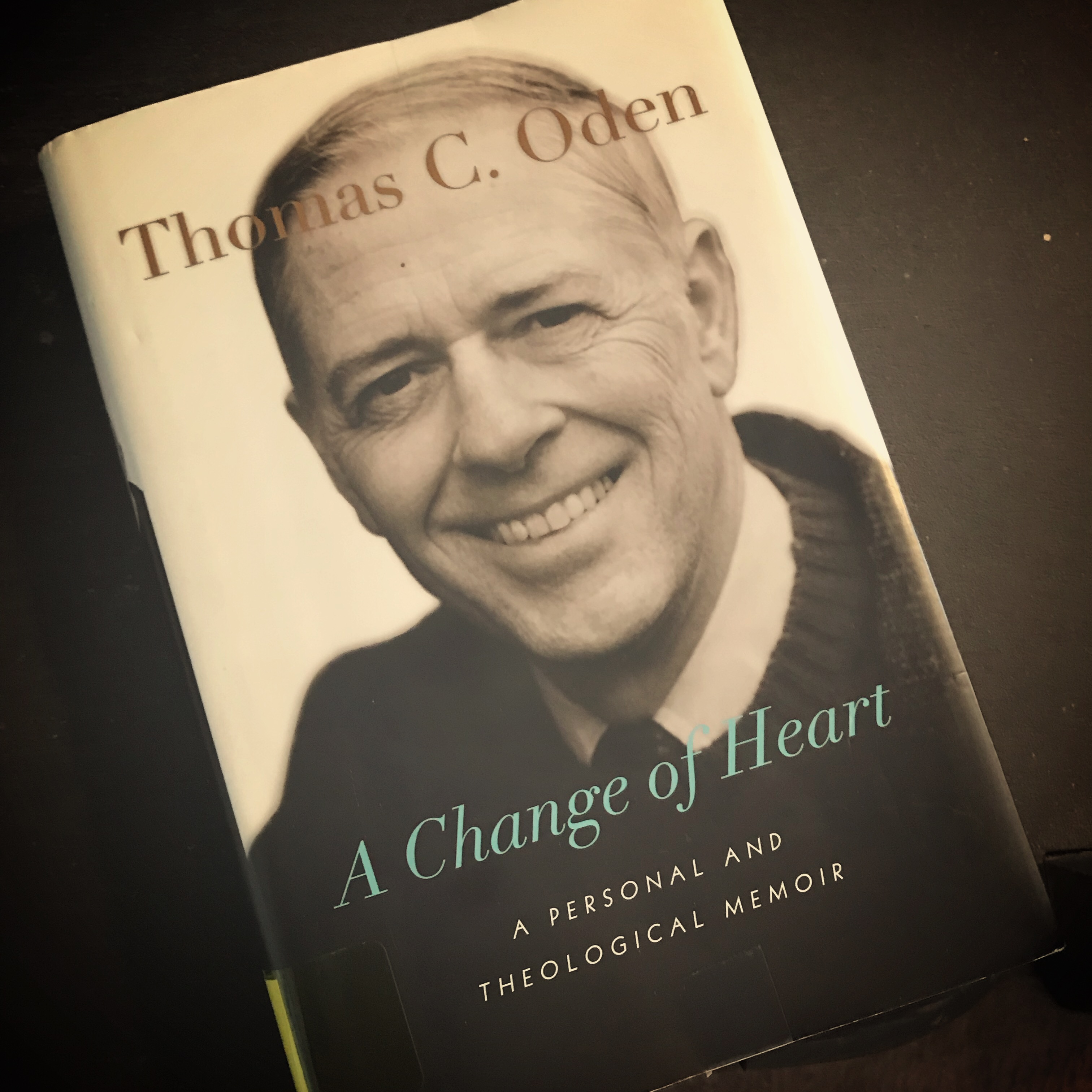 Searching for the Heart of Christianity: A Review of 'A Change of Heart' by Thomas Oden
