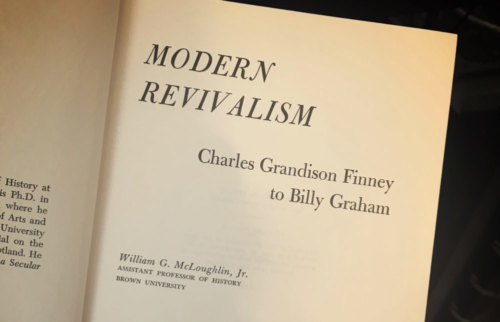 A Review of 'Modern Revivalism' by William McLoughlin