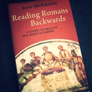 Reading Romans Backwards Review: 'Context Matters'