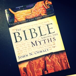 A Review of 'The Bible Among the Myths' by John N. Oswalt