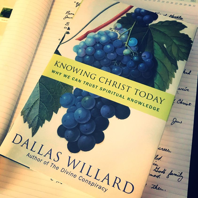 A Review of 'Knowing Christ Today' by Dallas Willard